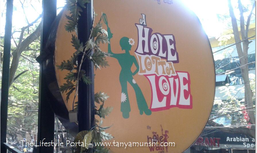 A Hole Lotta Love, Koramangala - Review
