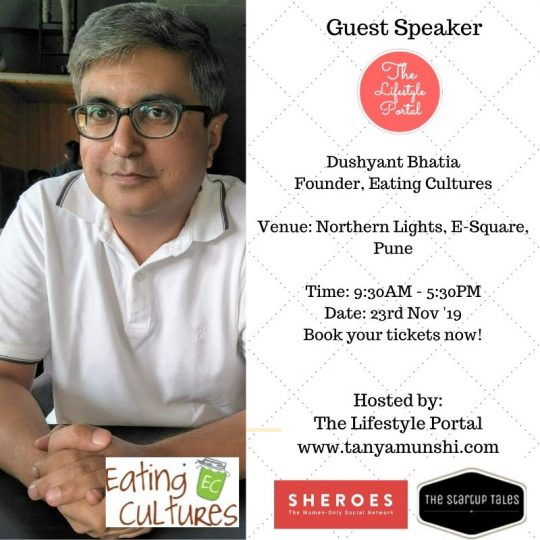 Dushyant Bhatia, Founder, Eating Cultures